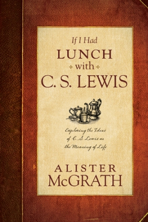 If_I_Had_Lunch_with_C.S._Lewis