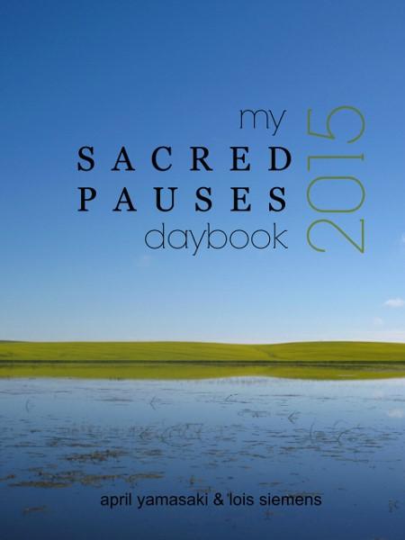 my Sacred Pauses daybook