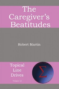 The Caregiver's Beatitudes