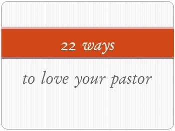 22_ways_to_love_your_pastor (350x263)