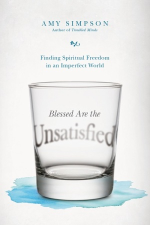 Blessed are the Unsatisfied book cover