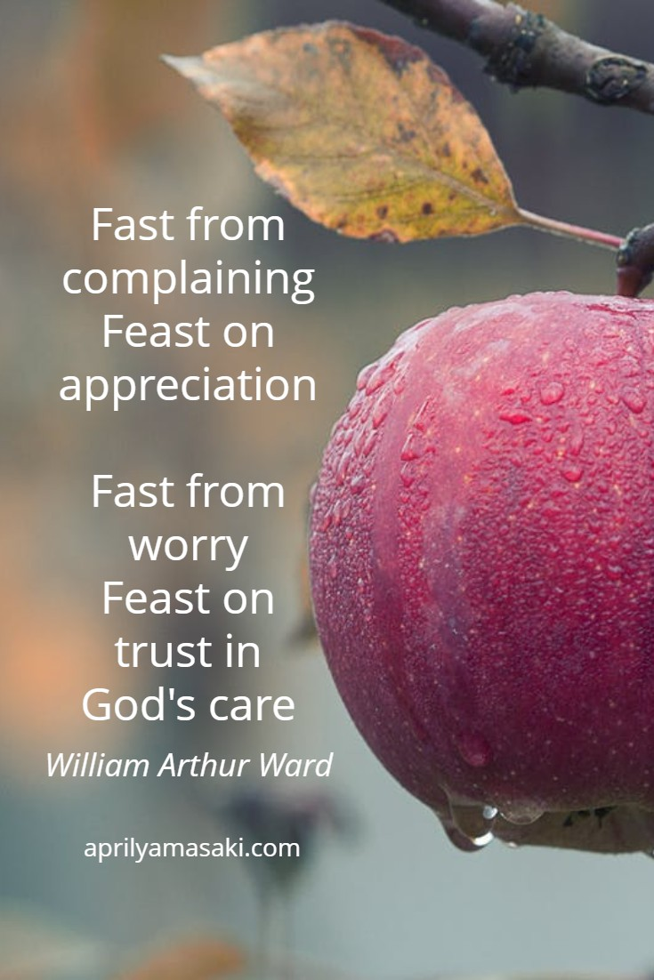 Fast from Complaining, Feast on Appreciation