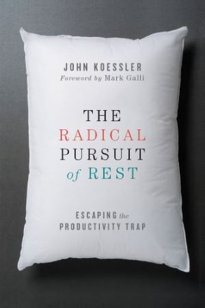 Enter to Win a Free Copy of The Radical Pursuit of Rest