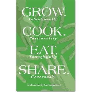 Grow. Cook. Eat. Share.